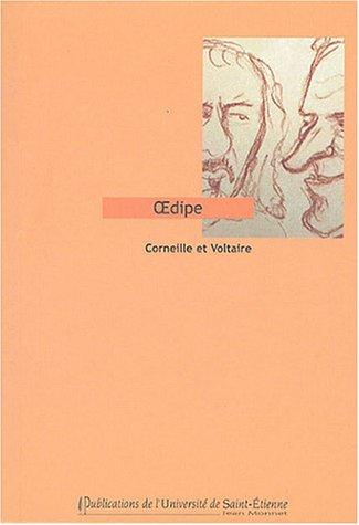 Oedipe par Pierre Corneille, Voltaire