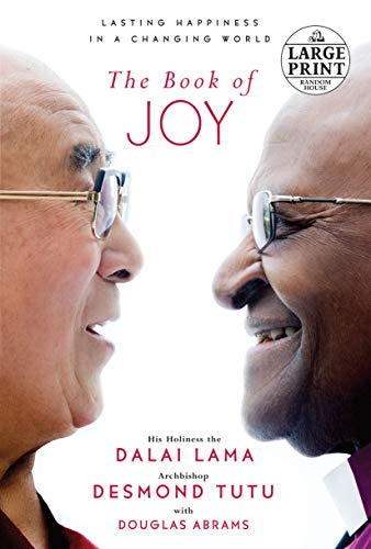 The Book of Joy: Lasting Happiness in a Changing World (Random House Large Print) -