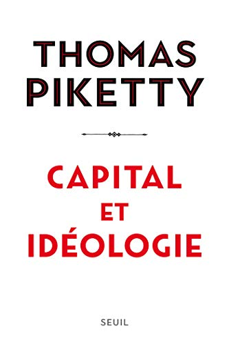 Capital et idéologie par Thomas Piketty