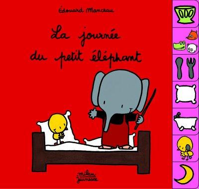 La journée du petit éléphant par Edouard Manceau