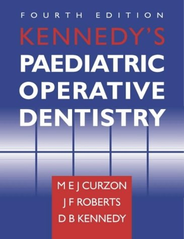 Kennedy's Paediatric Operative Dentistry