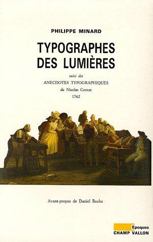 Typographes des Lumières : Suivi des Anecdotes typographiques de Nicolas Contat