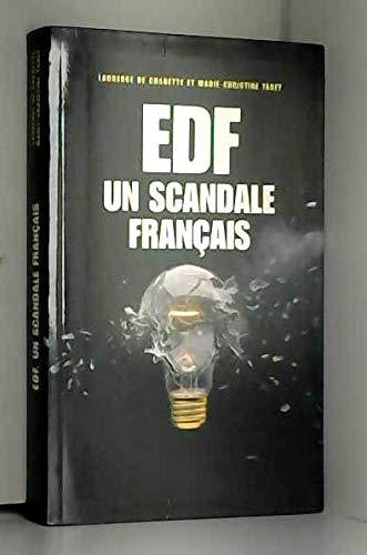 EDF Un scandale français par Laurence de CHARETTE et Marie-Christine TABET