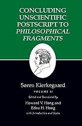 Kierkegaard's Writings, XII: Concluding Unscientific Postscript to Philosophical Fragments, Volume II: Concluding Unscientific Postscript to