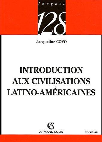 Introduction aux civilisations latino-américaines par Jacqueline Covo-Maurice