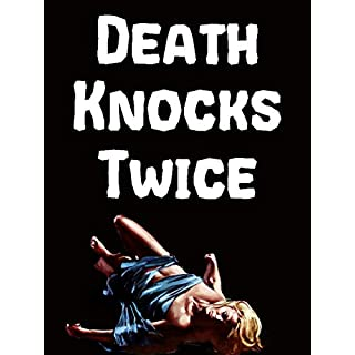 Death Knocks Twice