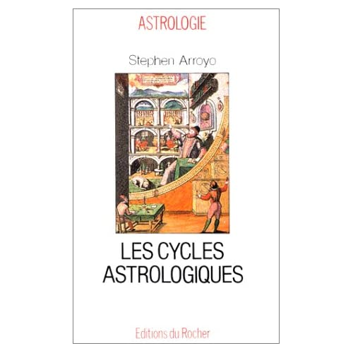Les cycles astrologiques de la vie et les thèmes comparés : Dimensions modernes de l'astrologie