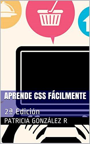Aprende CSS Fácilmente: 2ª Edición