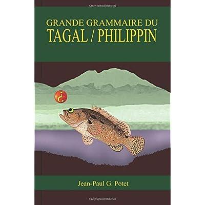 GRANDE GRAMMAIRE DU TAGAL / PHILIPPIN