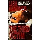 The Third Victim (2001 publication) by Lisa Gardner (2001-08-01)