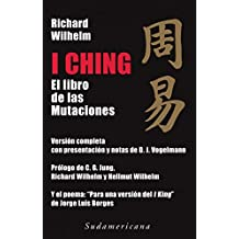 I Ching. El Libro De Las Mutaciones (Edicion De Wilhelm Jung Borges