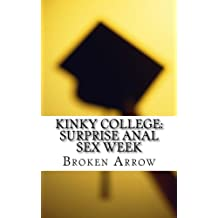 Kinky College: Surprise Anal Sex Week