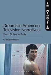 Dreams in American Television Narratives: From Dallas to Buffy
