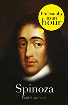 Spinoza: Philosophy in an Hour by [Strathern, Paul]