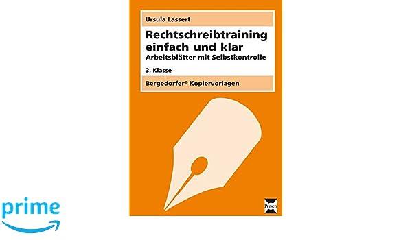 Rechtschreibtraining einfach und klar - 3. Klasse: Arbeitsblätter ...