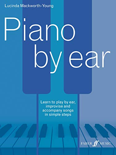 Piano by ear (Faber Edition)