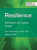 Resilience: Wie Netflix sein System schützt (shortcuts 156)