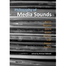 Philosophy of Media Sounds (2009-07-22)
