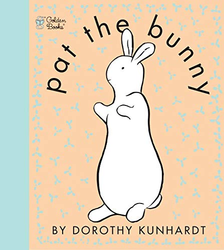 Pat. The Bunny: Touch N Feel (Touch and Feel Book With...