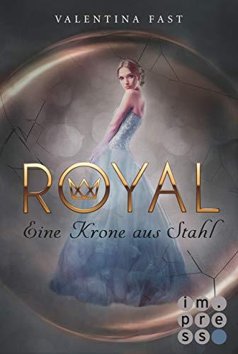 Royal 4: Eine Krone aus Stahl -