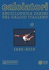 Idea Regalo - Calciatori. Enciclopedia Panini del calcio italiano. Ediz. a colori: 17
