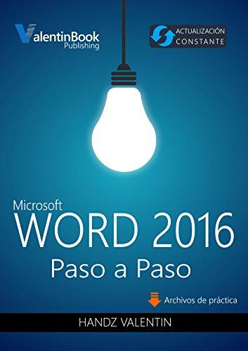 Word 2016 Paso a Paso: Actualización Constante (MOBI + EPUB + PDF) por Handz Valentin