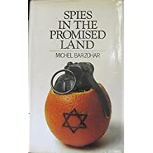 Spies in the Promised Land by Michael Bar-Zohar (1972-07-31)