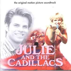Julie & the Cadillacs