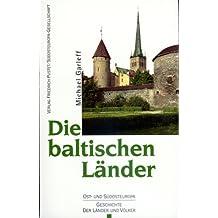 Die baltischen Länder: Estland, Lettland, Litauen
