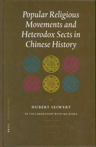 Popular Religious Movements and Heterodox Sects in Chinese History (China Studies)