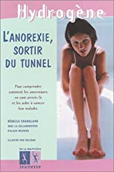 L'Anorexie, sortir du tunnel