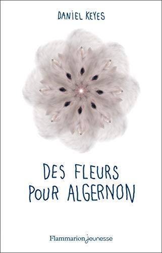 Des Fleurs Pour Algernon By Daniel Keyes2011-01-12