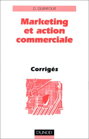 Marketing et action commerciale - corrigés