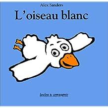 L'Oiseau blanc (livre de bain)