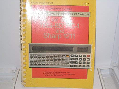 Practical Programs for Your Pocket Computer for the Trs-80 Pc-1 and Sharp 1211 - Sharp Pocket Computer