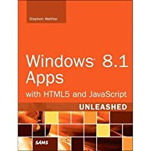 [(Windows 8.1 Apps with HTML5 and JavaScript Unleashed)] [ By (author) Stephen Walther ] [December, 2013]