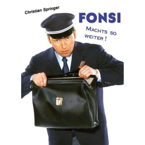 Christian Springer - Fonsi machts so weiter