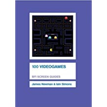 100 Videogames (Screen Guides) by Newman, James, Simons, Iain (2008) Hardcover