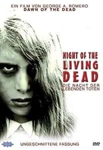 Night of the Living Dead / Die Nacht der lebenden Toten (UNCUT-Version)