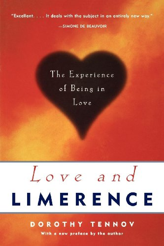 Love and Limerence: The Experience of Being in Love (English Edition)