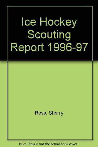 Ice Hockey Scouting Report 1996-97 por Sherry Ross