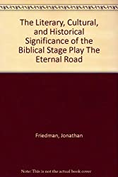 The Literary, Cultural, and Historical Significance of the Biblical Stage Play