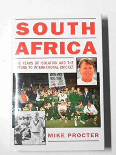 South Africa: Years of Isolation and the Return to International Cricket por Mike Procter