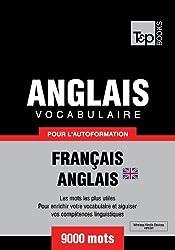 Vocabulaire Français-Anglais BR pour l'autoformation - 9000 mots (T&P Books)