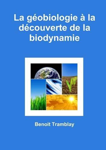 La géobiologie à la découverte de la biodynamie