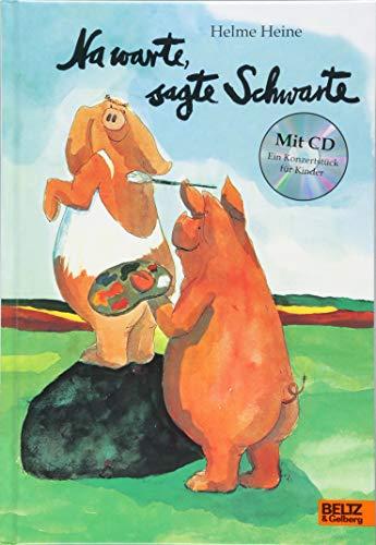 Na warte, sagte Schwarte: Vierfarbiges Bilderbuch mit CD (Mit Cd Bilderbücher)