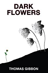Dark Flowers (The Western Awakening Trilogy, Book 3) (The Western Awakening Trilogy Series)