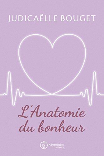 L'Anatomie du bonheur (Romy t. 1)