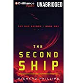 The Second Ship (Library) (RHO Agenda #01) Phillips, Richard ( Author ) Oct-02-2012 Compact Disc