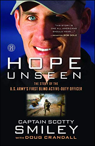 Hope Unseen: The Story of the U.S. Army's First Blind Active-Duty Officer -